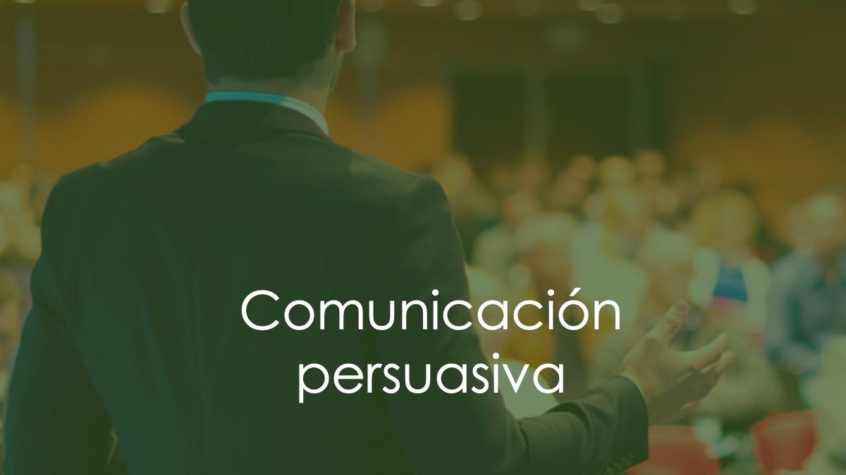 Comunicacion politica persuasiva