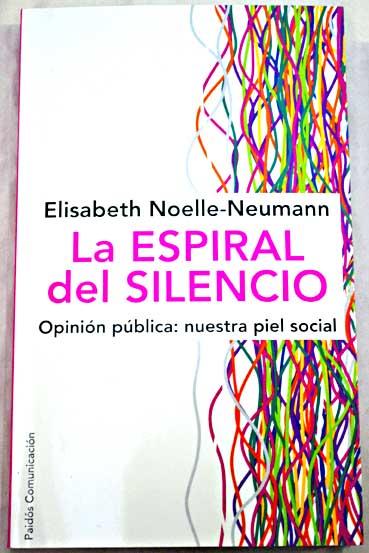 La espiral de silencia, de Noelle Naumann