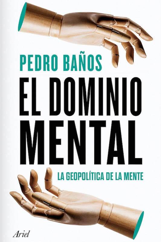 Dominio Mental, Pedro Baños