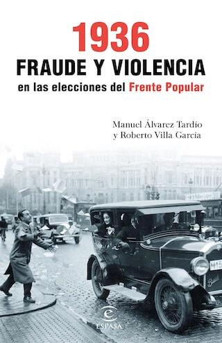 1936 Fraude y violencia en las elecciones del Frente Popular - Visioncoach