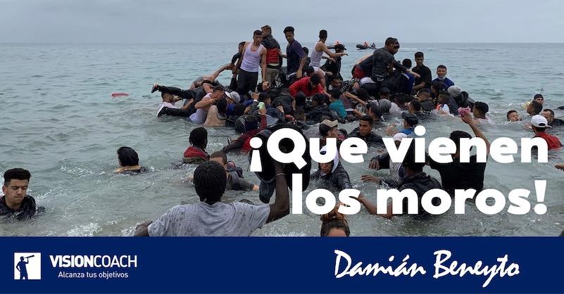 Que vienen los moros, por Damián Beneyto