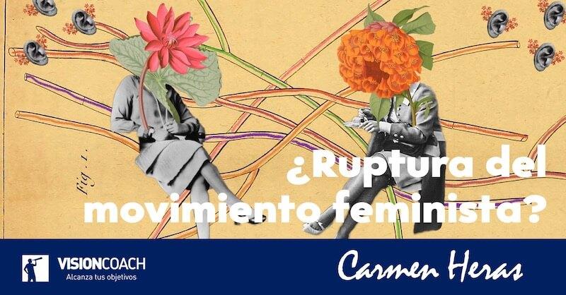 Ruptura en el movimiento feminista, por Carmen Heras