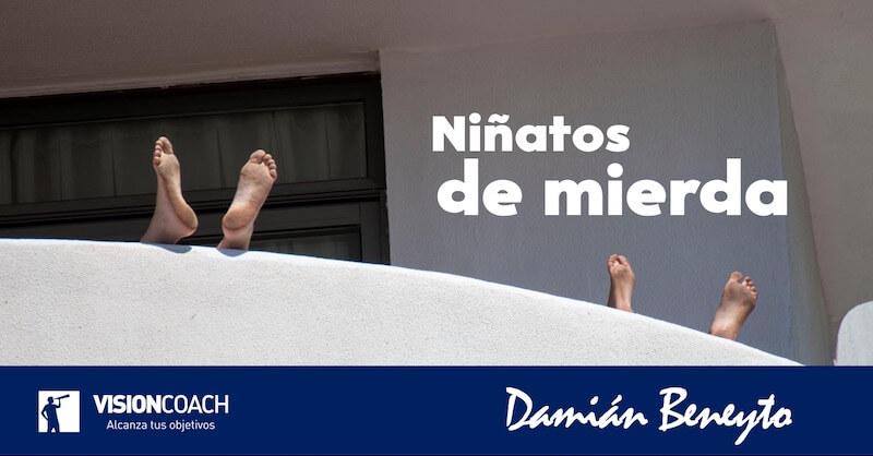 Niñatos de mierda, por Damián Beneyto